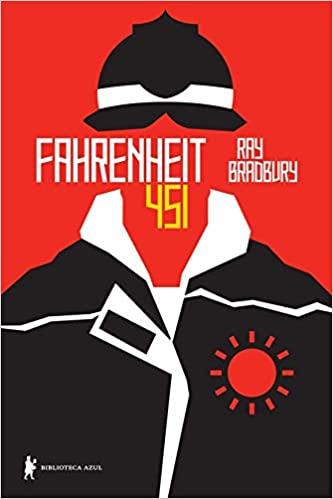 Capa do livro: Fahrenheit 451 | Editora: Biblioteca Azul