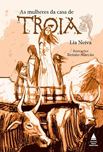 Livro: As mulheres da casa de Troia