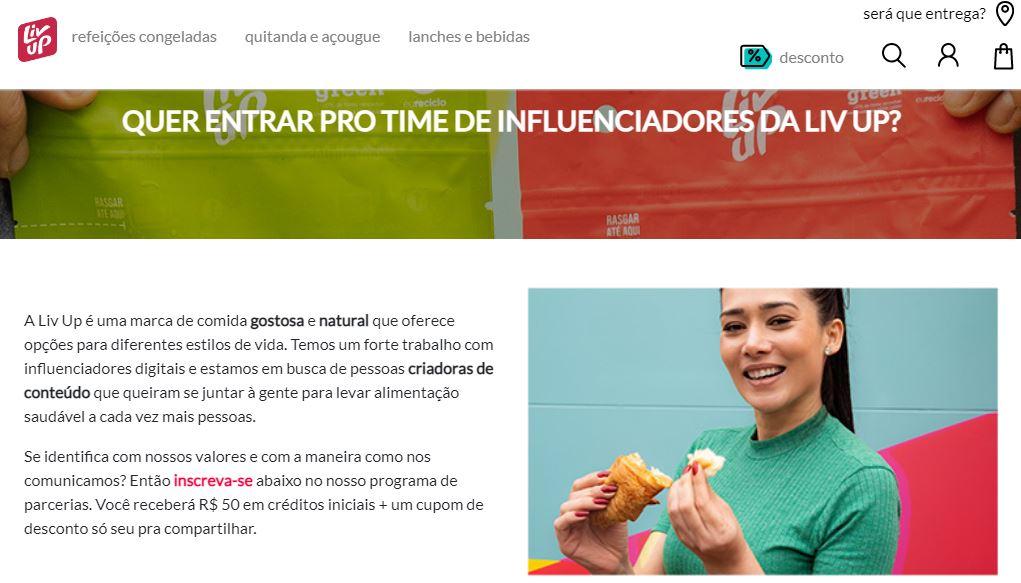 FONTE: Liv Up cria inscrições para recrutar novos influenciadores ao time/Reprodução: Liv Up