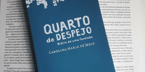Quarto de Despejo-Diário de uma favelada, de Carolina Maria de Jesus
