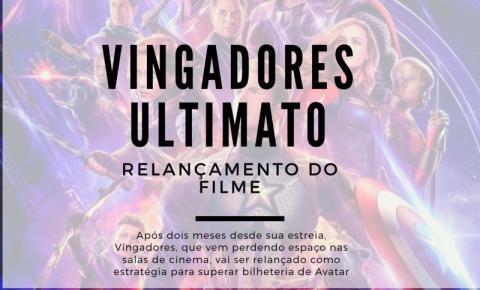 Vingadores: Ultimato será relançado nos cinemas para bater recorde de bilheteria