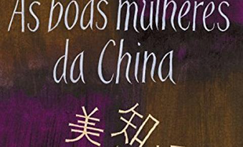 Resenha: As boas mulheres da China - Xinran