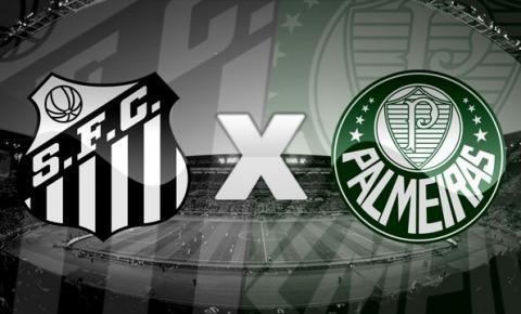 Em clássico paulista, Santos e Palmeiras duelam em busca do G-4