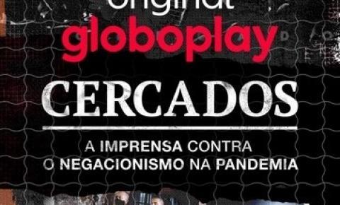 """""""Cercados"""": os bastidores da cobertura jornalística da pandemia no Brasil"""
