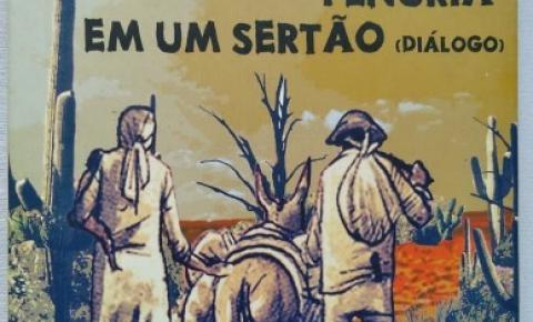 """As problemáticas do sertão brasileiro em """"Penúria em um Sertão (Diálogo), de Cícero Oliveira"""